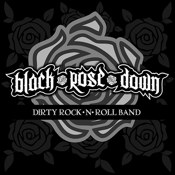 Black Rose Down - Rock N Roll Band