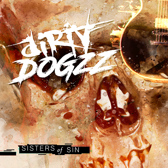 Dirty Dogzz - Sisters of Sin